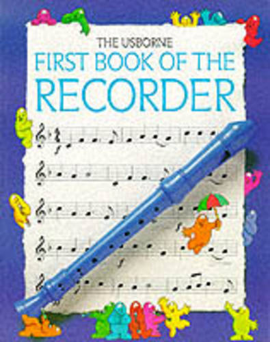 First Book of the Recorder - First Music (Paperback)