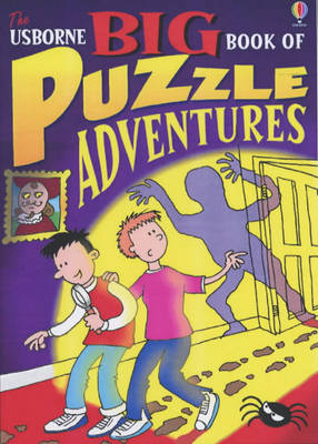 Usborne Big Book of Puzzle Adventures - Puzzle Adventures (Paperback)