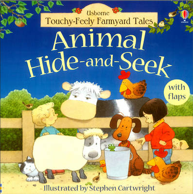 Animal Hide and Seek - Farmyard Tales Touchy-feely (Hardback)