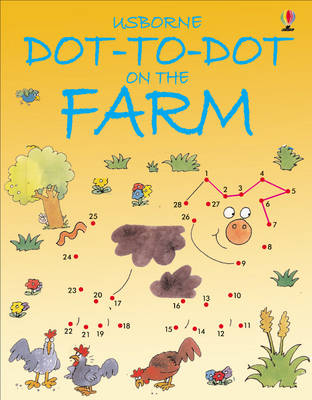 Dot-to-Dot Farm - Usborne Dot-to-dot (Paperback)