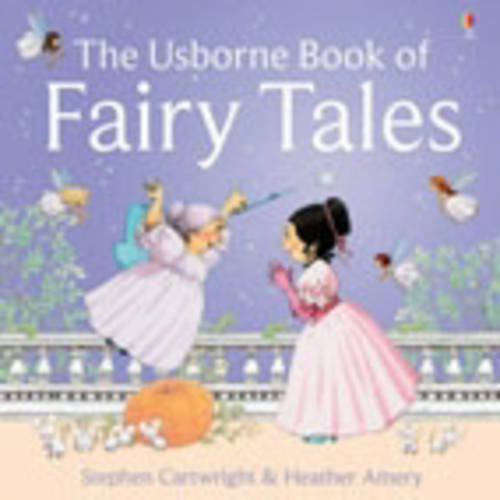 The Usborne Book of Fairy Tales - First Stories (Hardback)