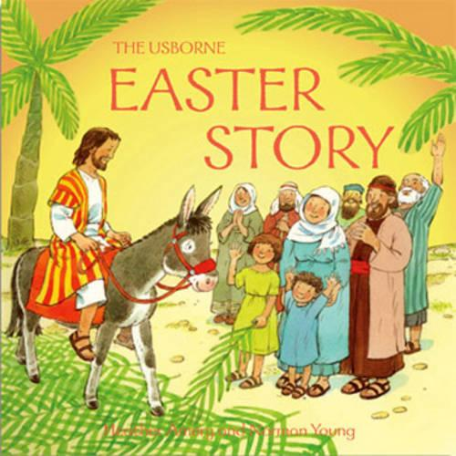 The Easter Story - Usborne Bible Tales (Paperback)