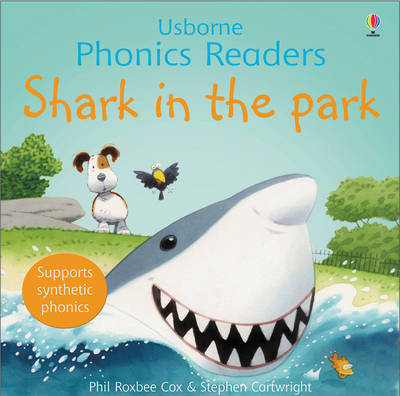 Shark in the Park - Usborne Phonics Readers (Paperback)