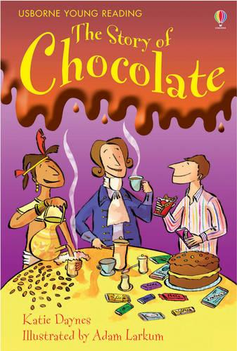 The Story of Chocolate - Young Reading Series One (Hardback)