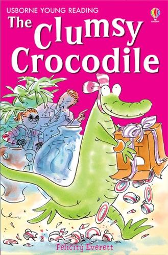 The Clumsy Crocodile - Young Reading Series Two (Hardback)