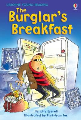 The Burglar's Breakfast - Young Reading Series One (Hardback)