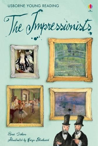 The Impressionists - Young Reading Series Three (Hardback)