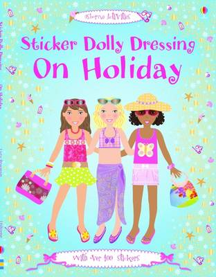 Sticker Dolly Dressing on Holiday - Sticker Dolly Dressing (Paperback)
