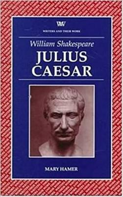 Julius Caesar - Writers & Their Work S. (Paperback)
