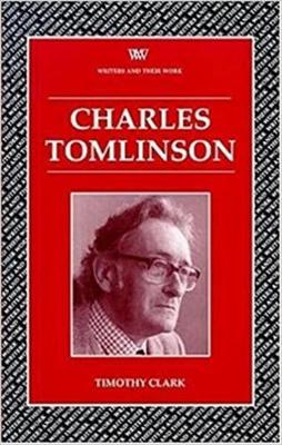 Charles Tomlinson - Writers & Their Work S. (Paperback)