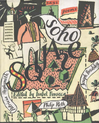 Soho Square: Stories, Essays, Poems, Pictures (Paperback)