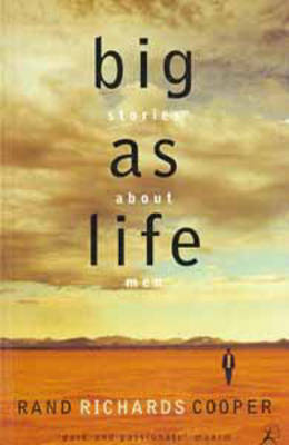 Big as Life: Stories About Men (Paperback)