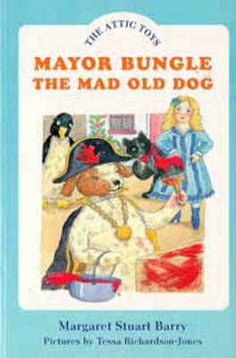 Mayor Bungle, the Mad Old Dog (Paperback)