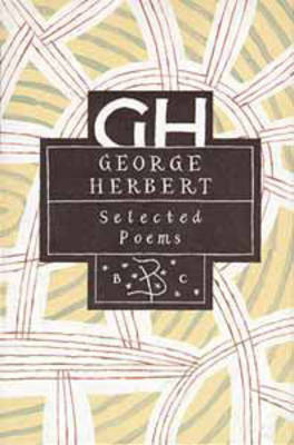 George Herbert: Selected Poems - Poetry Classics (Hardback)