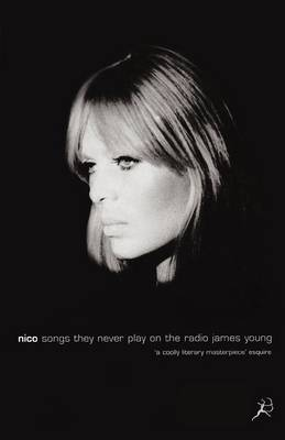 Nico, Songs They Never Play on the Radio (Paperback)