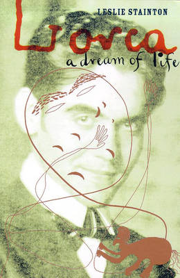 Lorca: A Dream of Life (Paperback)