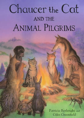 Chaucer the Cat and the Animal Pilgrims (Paperback)