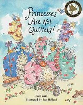 Princesses are Not Quitters (Paperback)