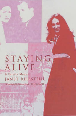 Staying Alive: A Family Memoir (Paperback)