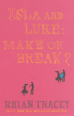 Isla and Luke: Make or Break? (Paperback)