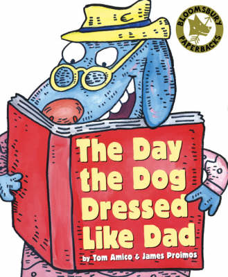 The Day the Dog Dressed Like Dad (Paperback)