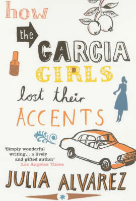How the Garcia Girls Lost Their Accents (Paperback)
