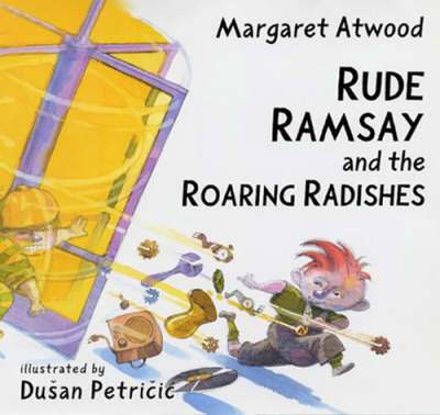 Rude Ramsay and the Roaring Radishes (Hardback)