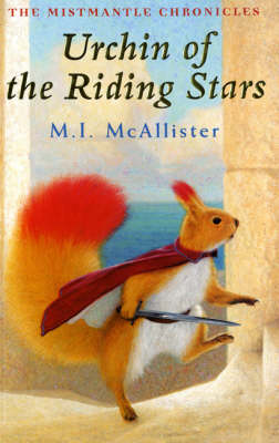 Urchin of the Riding Stars - Mistmantle Chronicles (Paperback)