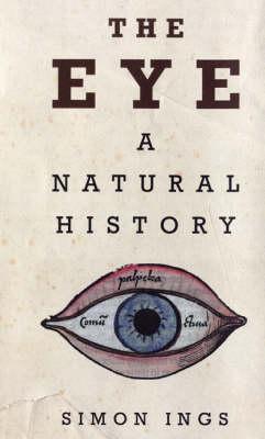 The Eye: A Natural History (Hardback)