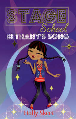 Bethany's Song - Stage School (Paperback)