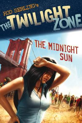 The Midnight Sun - The Twilight Zone (Paperback)