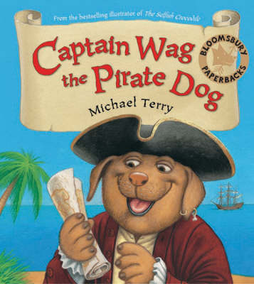 Captain Wag the Pirate Dog (Paperback)