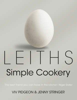 Leiths Simple Cookery Bible (Hardback)