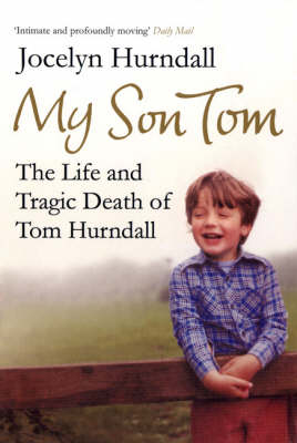 My Son Tom: The Life and Tragic Death of Tom Hurndal (Paperback)