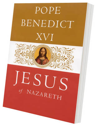 Jesus of Nazareth: From the Baptism in the Jordan to the Transfiguration (Paperback)