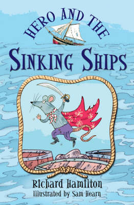 Hero and the Sinking Ships (Paperback)