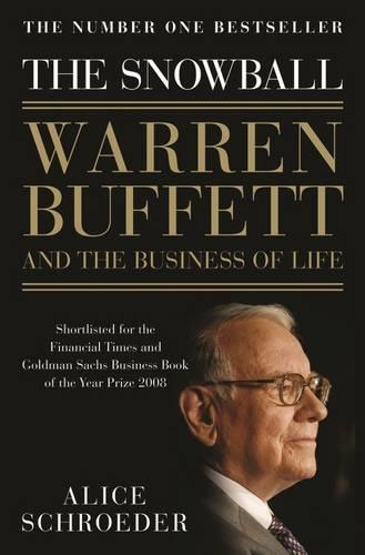 The Snowball: Warren Buffett and the Business of Life (Paperback)