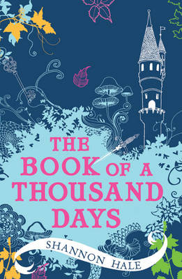 The Book of a Thousand Days (Paperback)