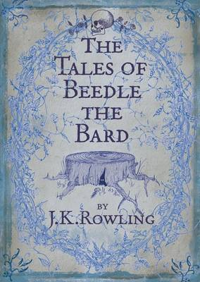 The Tales of Beedle the Bard (Hardback)