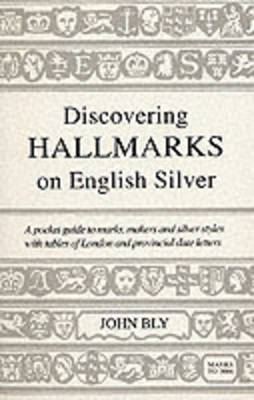 Hall Marks on English Silver - Discovering S. No. 38 (Paperback)
