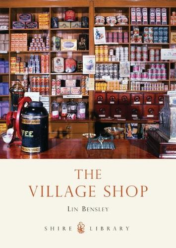 The Village Shop - Shire Library No. 466 (Paperback)