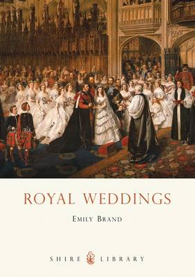 Royal Weddings - Shire Library (Paperback)