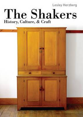 The Shakers: History, Culture & Craft - Shire Library USA 813 (Paperback)