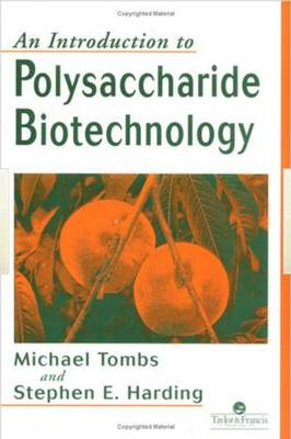 An Introduction to Polysaccharide Biotechnology (Hardback)