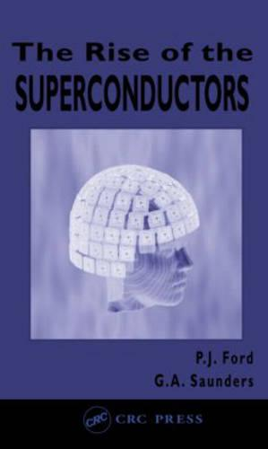 The Rise of the Superconductors (Paperback)