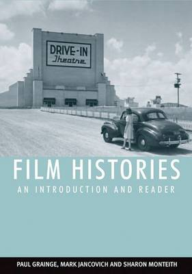 Film Histories: An Introduction and Reader (Paperback)