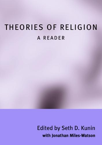 Theories of Religion: A Reader (Paperback)