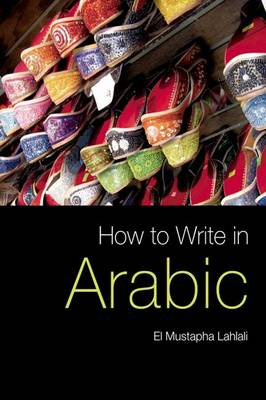 How to Write in Arabic (Hardback)