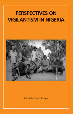 Perspectives on Vigilantism in Nigeria - Africa Special Issues 78.1 (Paperback)