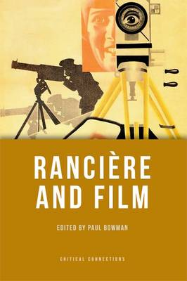 Ranciere and Film - Critical Connections (Paperback)